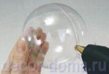 Делаем отверстие в прозрачном шаре
