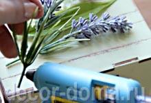 Декор чайного домика, пошаговый мастер-класс, цветы лаванды